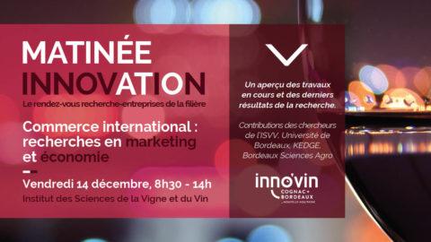 Matinée Inno'vin commerce international : recherches en marketing et économie